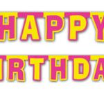 Doğumgünü kutlama afişi. Özel kesim harflerden oluşur.